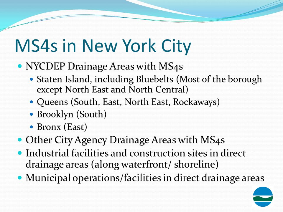 MS4s in New York City NYCDEP Drainage Areas with MS4s