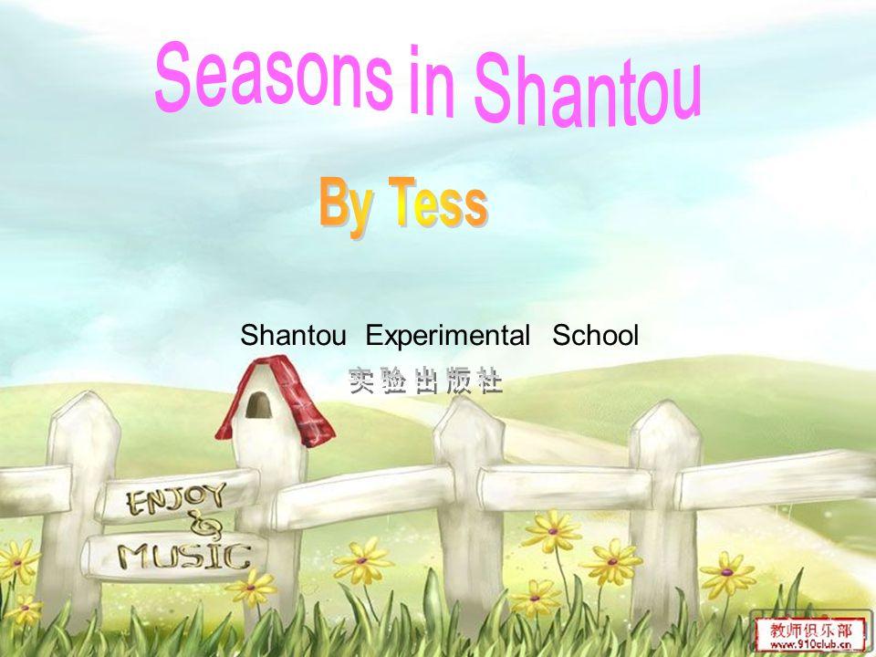 Seasons in Shantou By Tess Shantou Experimental School 实验出版社