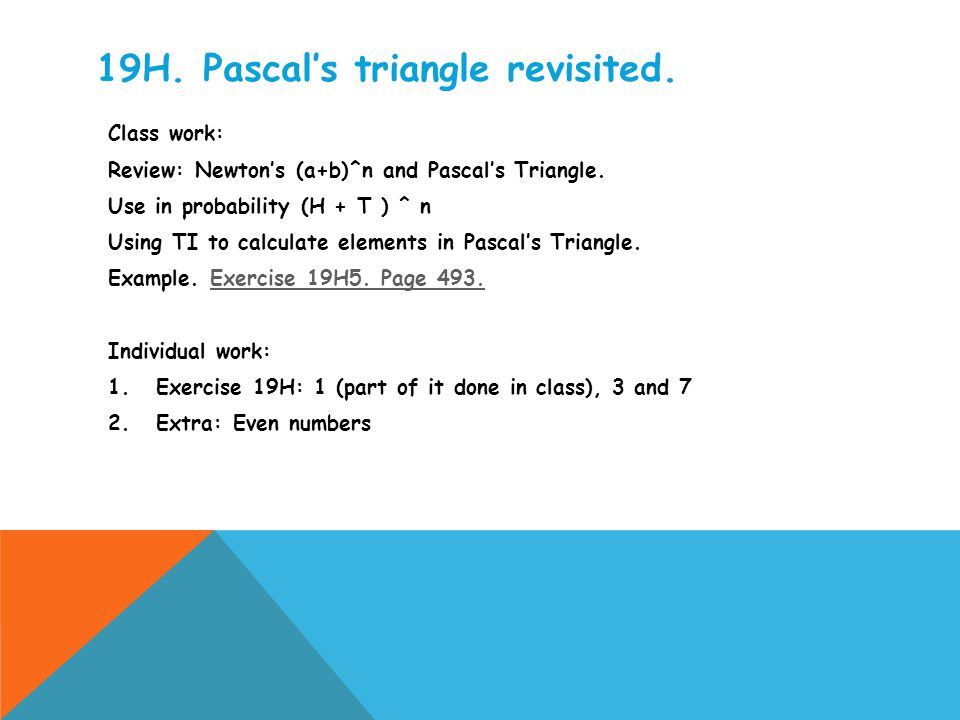 19H. Pascal's triangle revisited.