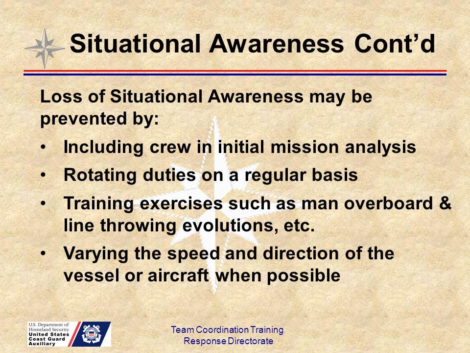 Situational Awareness Cont'd