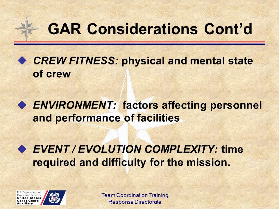 GAR Considerations Cont'd