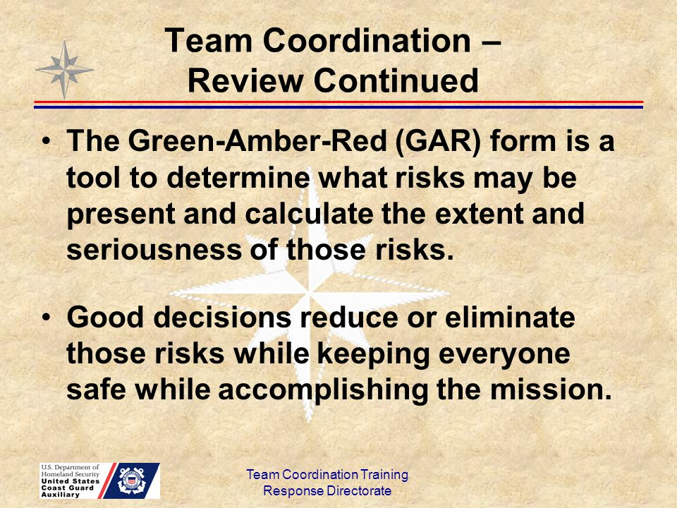 Team Coordination – Review Continued