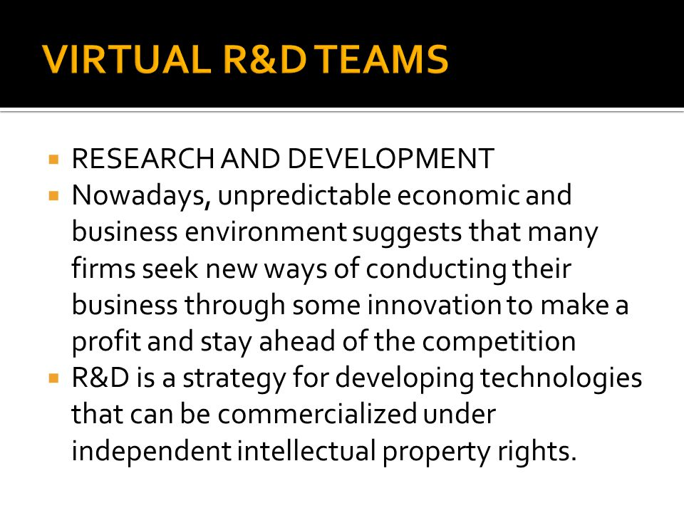 VIRTUAL R&D TEAMS RESEARCH AND DEVELOPMENT