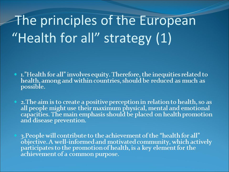 The principles of the European Health for all strategy (1)