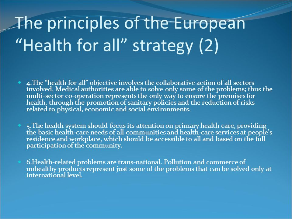 The principles of the European Health for all strategy (2)