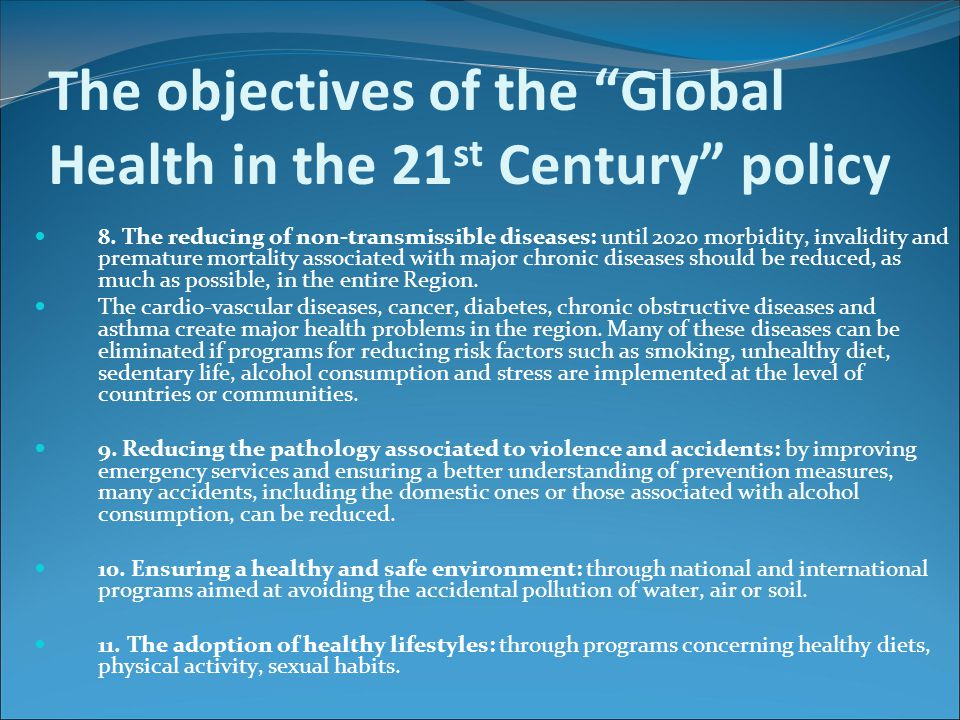 The objectives of the Global Health in the 21st Century policy