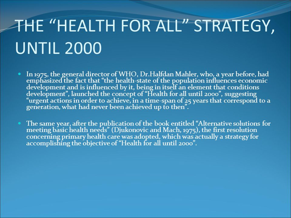 THE HEALTH FOR ALL STRATEGY, UNTIL 2000