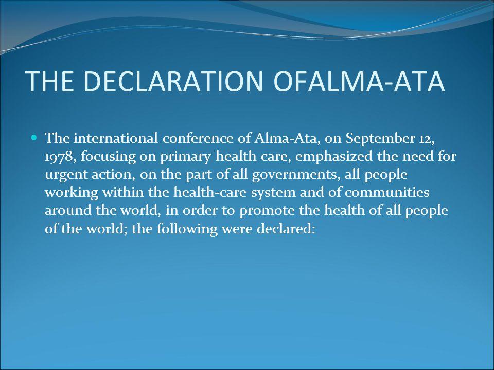 THE DECLARATION OFALMA-ATA