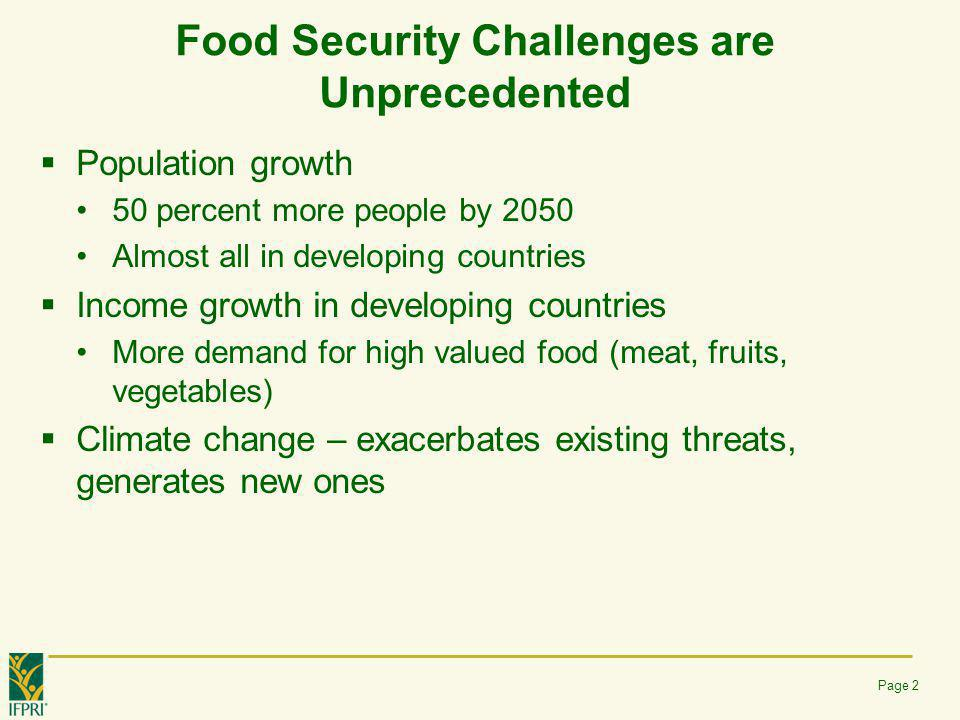 Food Security Challenges are Unprecedented