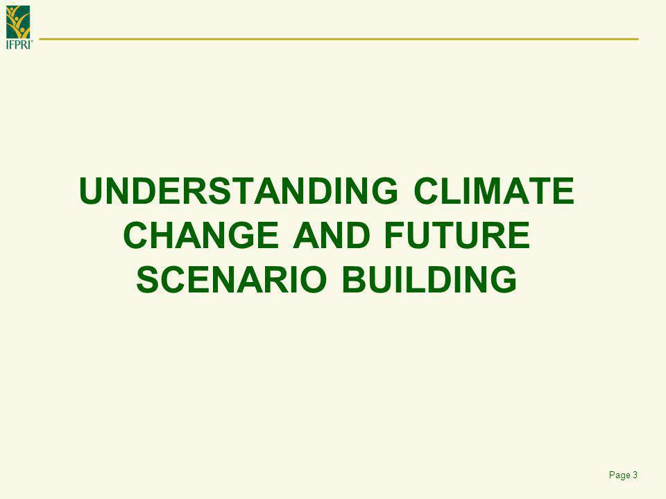 Understanding Climate Change AND FUTURE SCENARIO BUILDING