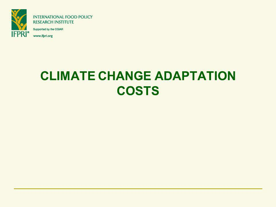CLIMATE CHANGE ADAPTATION COSTS