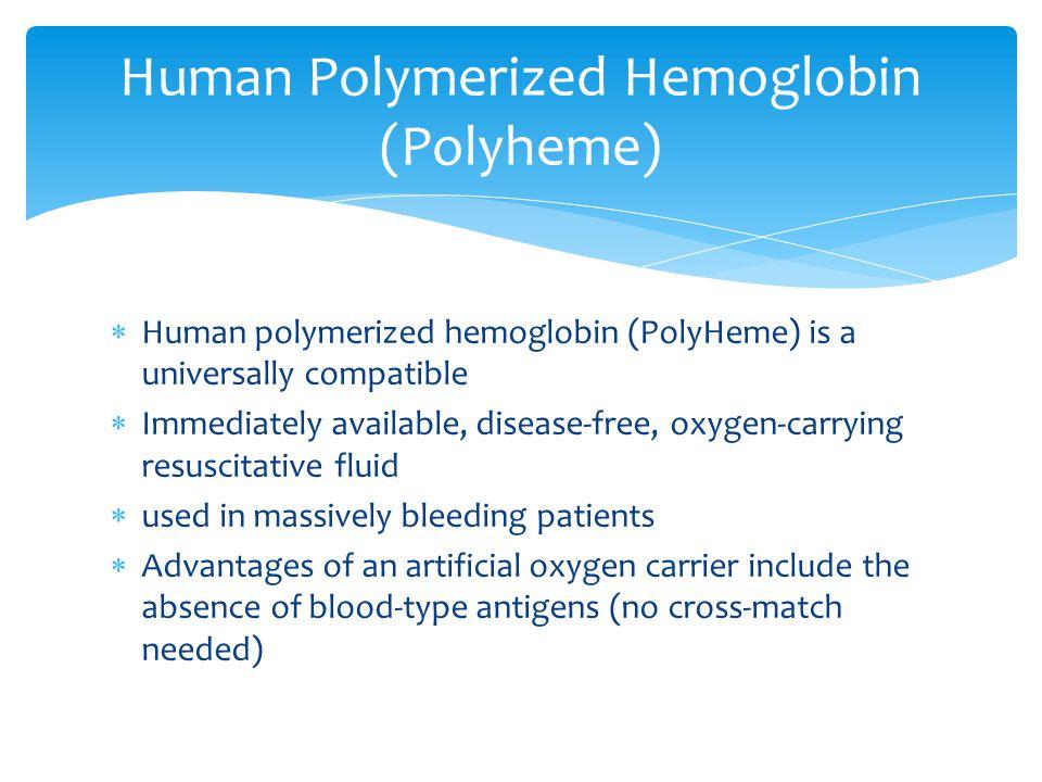 Human Polymerized Hemoglobin (Polyheme)