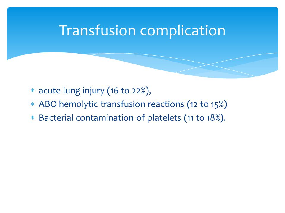 Transfusion complication