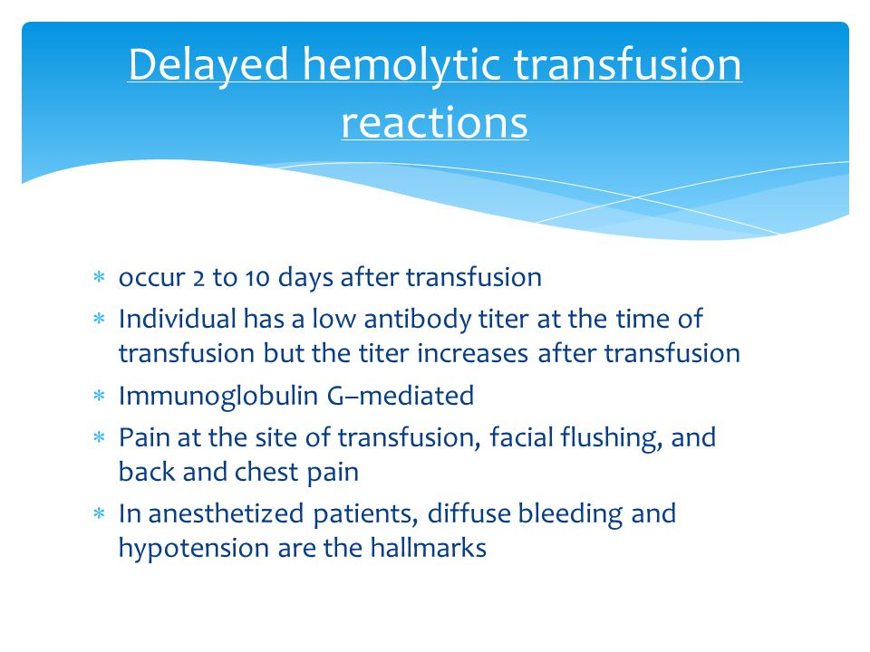 Delayed hemolytic transfusion reactions