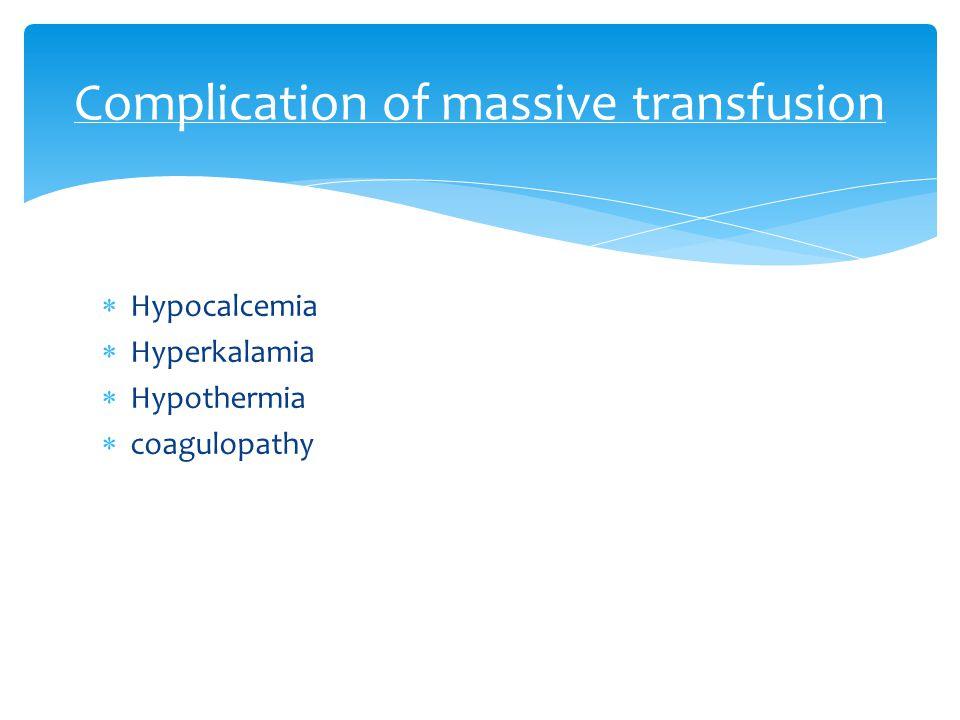 Complication of massive transfusion