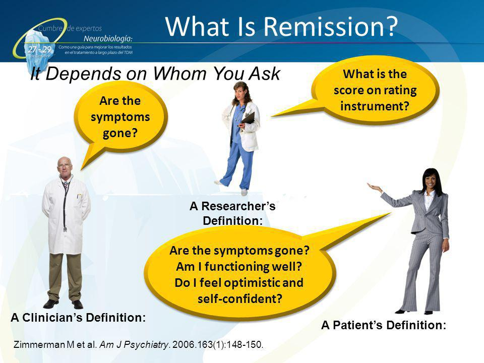 What Is Remission It Depends on Whom You Ask What is the