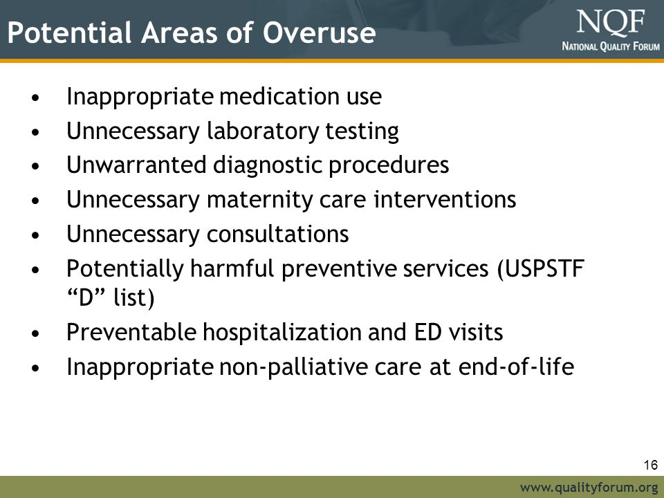 Potential Areas of Overuse