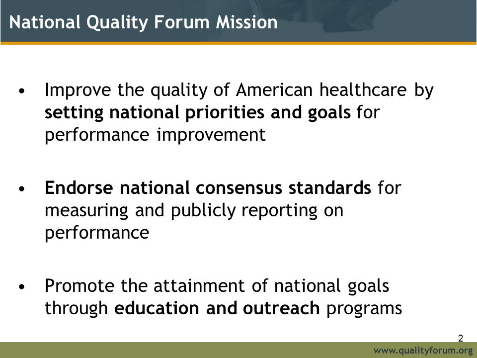 National Quality Forum Mission