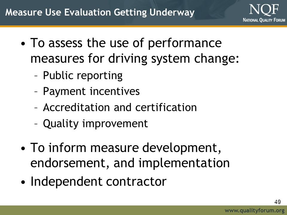 Measure Use Evaluation Getting Underway