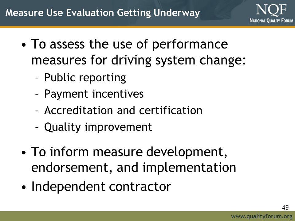 Measure Use Evaluation Getting Underway