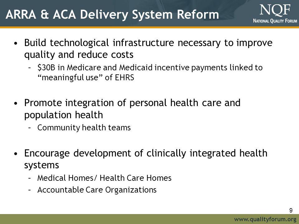 ARRA & ACA Delivery System Reform