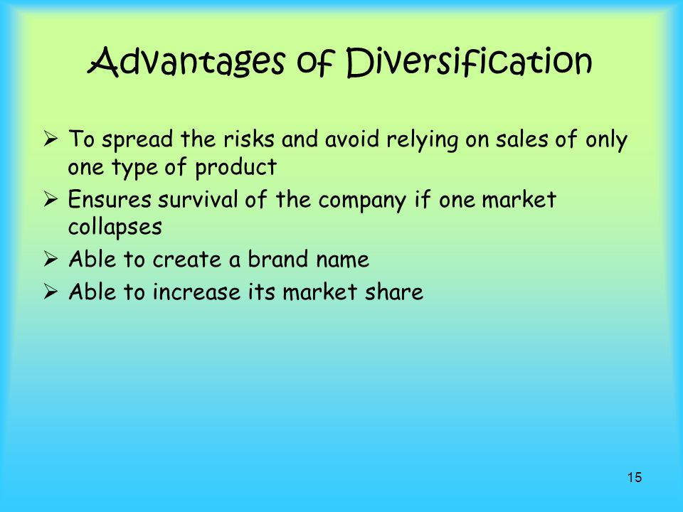 Advantages of Diversification