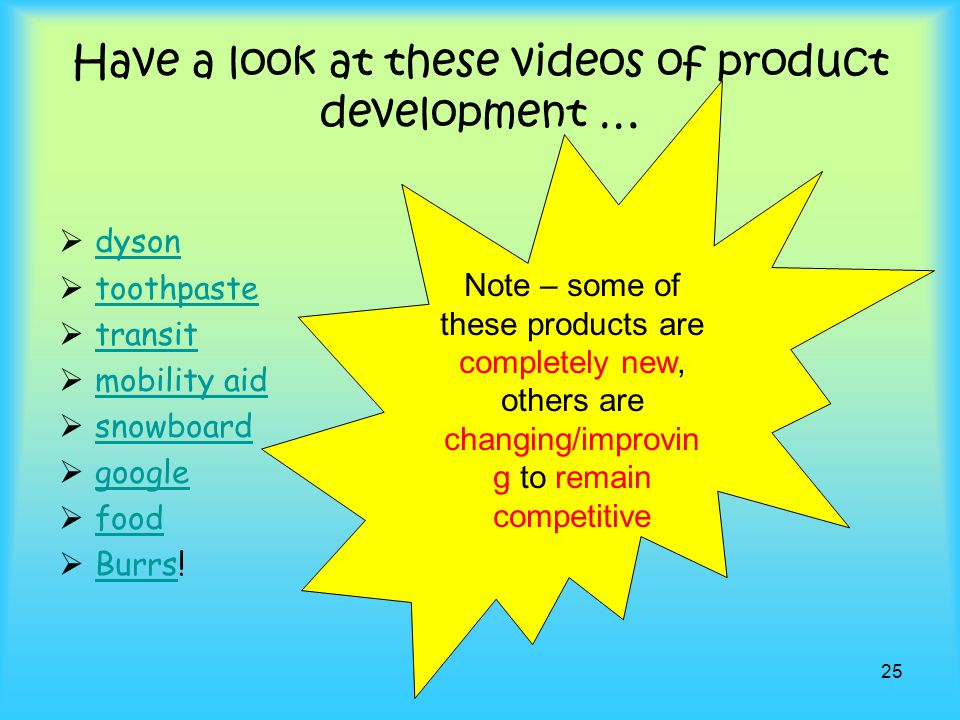 Have a look at these videos of product development …