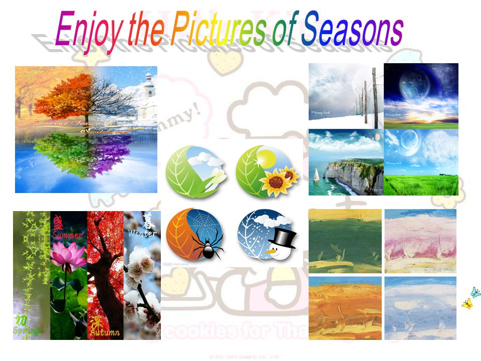 Enjoy the Pictures of Seasons