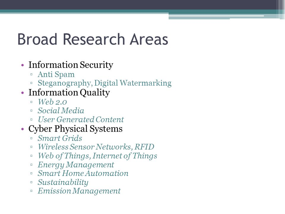 Broad Research Areas Information Security Information Quality