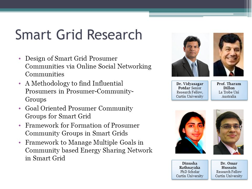 Smart Grid Research Design of Smart Grid Prosumer Communities via Online Social Networking Communities.