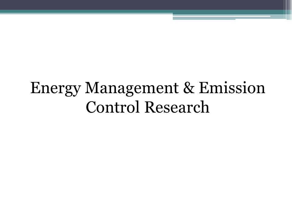 Energy Management & Emission Control Research
