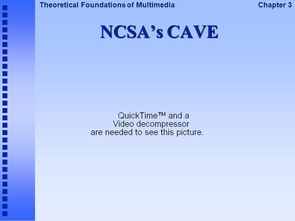 NCSA's CAVE