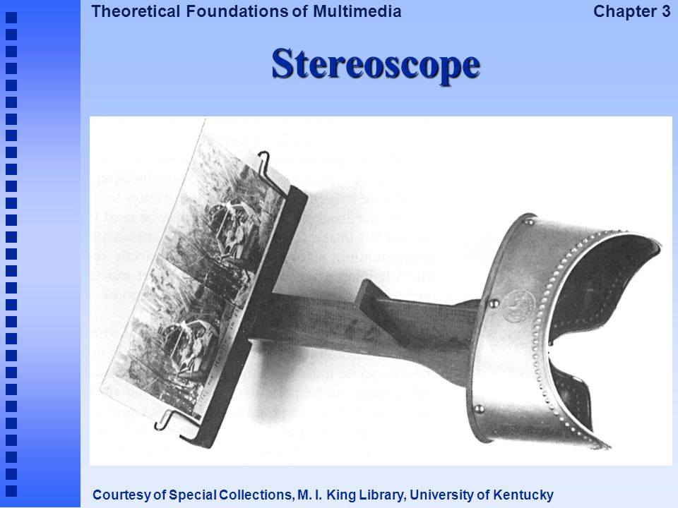 Stereoscope Courtesy of Special Collections, M. I. King Library, University of Kentucky
