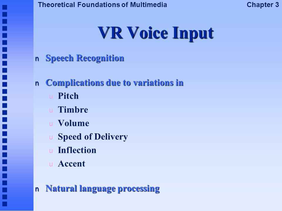 VR Voice Input Speech Recognition Complications due to variations in