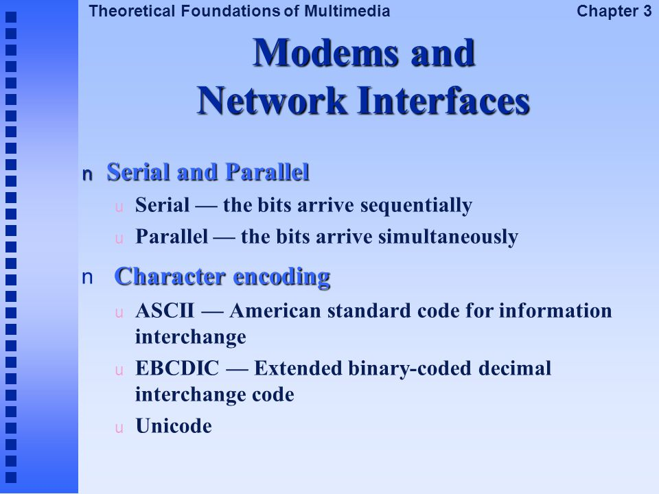 Modems and Network Interfaces
