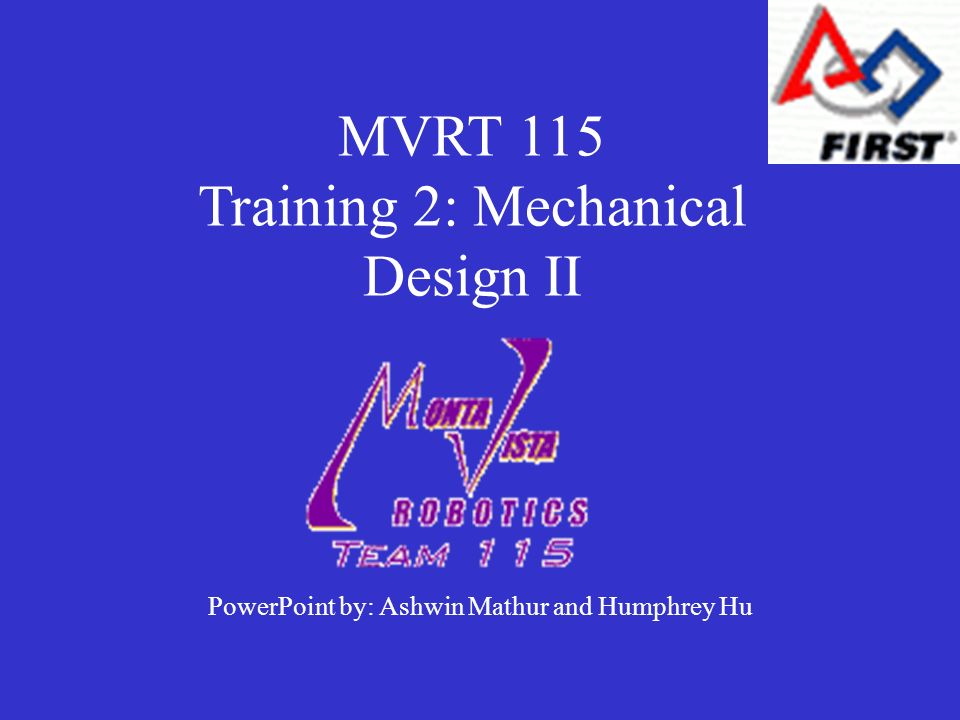 MVRT 115 Training 2: Mechanical Design II