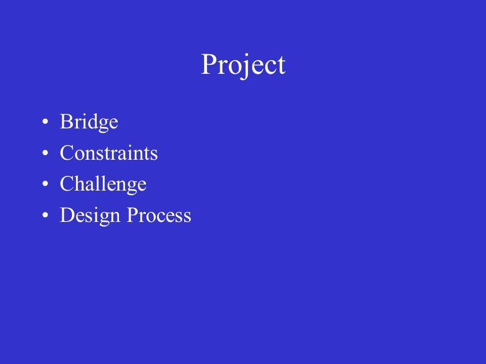 Project Bridge Constraints Challenge Design Process