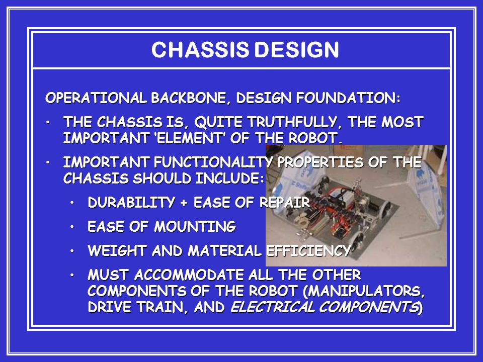 CHASSIS DESIGN OPERATIONAL BACKBONE, DESIGN FOUNDATION: