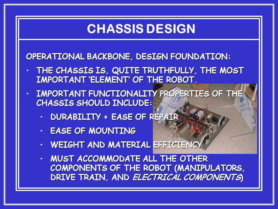 CHASSIS DESIGN OPERATIONAL BACKBONE, DESIGN FOUNDATION: