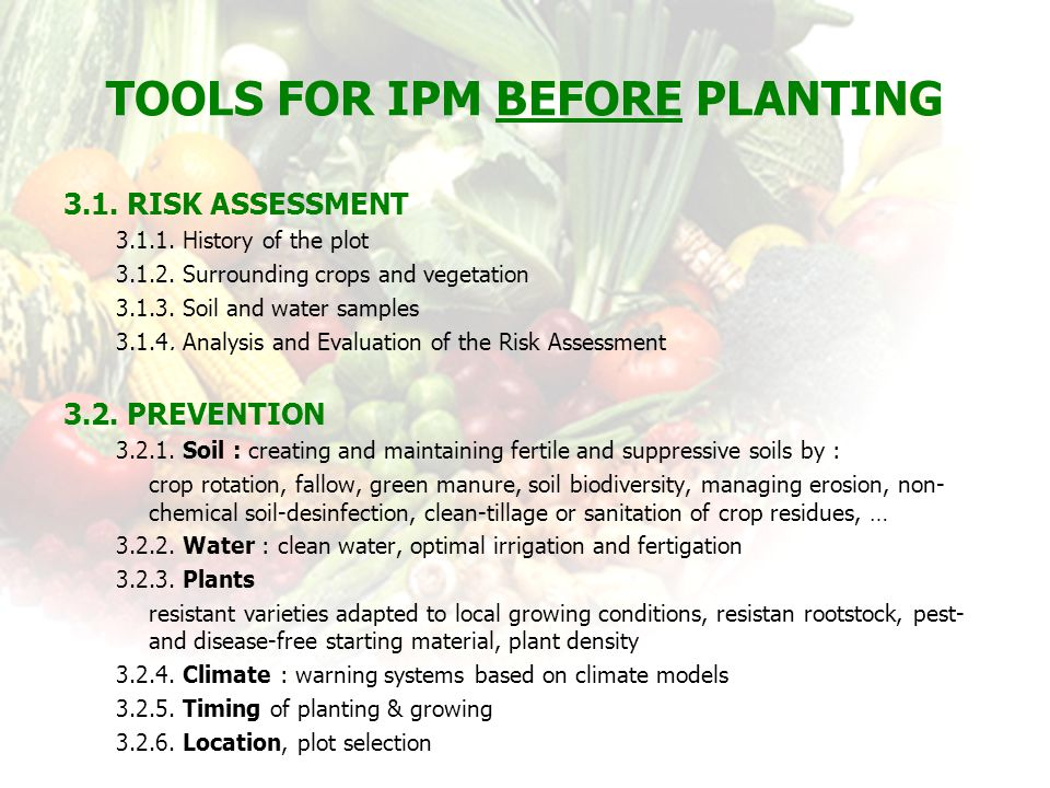 Tools for IPM before Planting