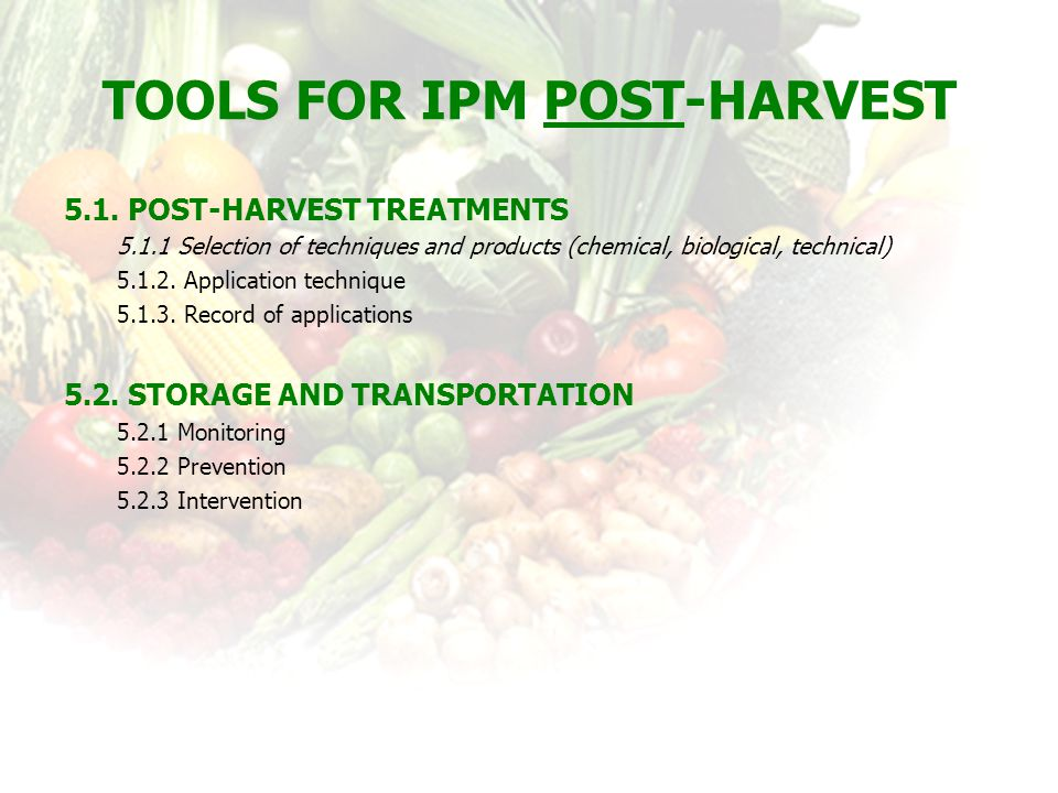 Tools for IPM Post-harvest