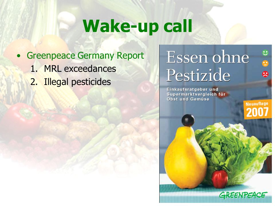 Wake-up call Greenpeace Germany Report MRL exceedances