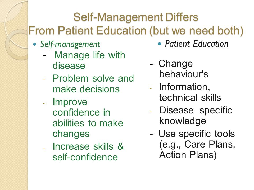 Self-Management Differs From Patient Education (but we need both)