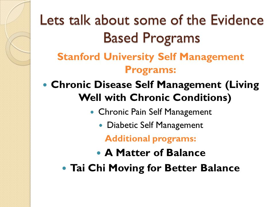 Lets talk about some of the Evidence Based Programs