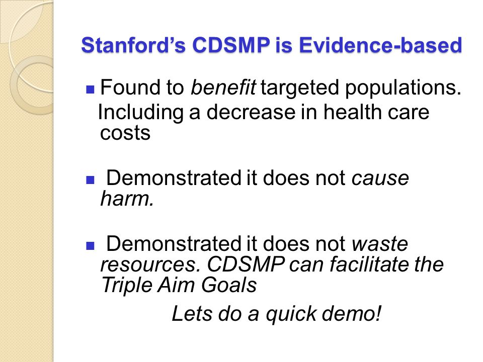 Stanford's CDSMP is Evidence-based
