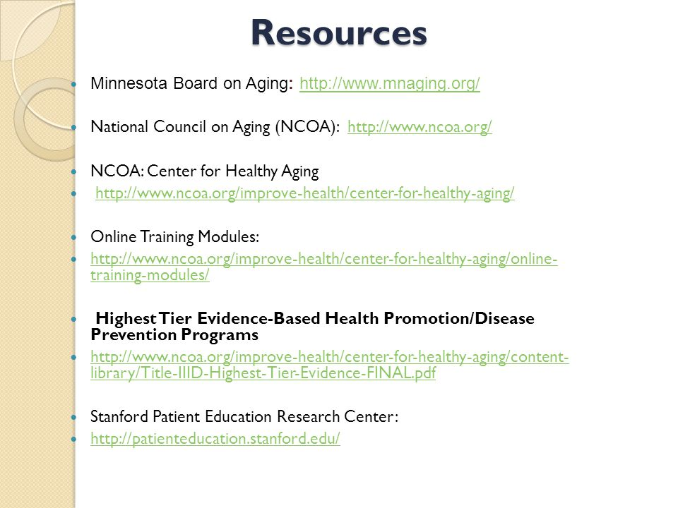 Resources Minnesota Board on Aging: http://www.mnaging.org/