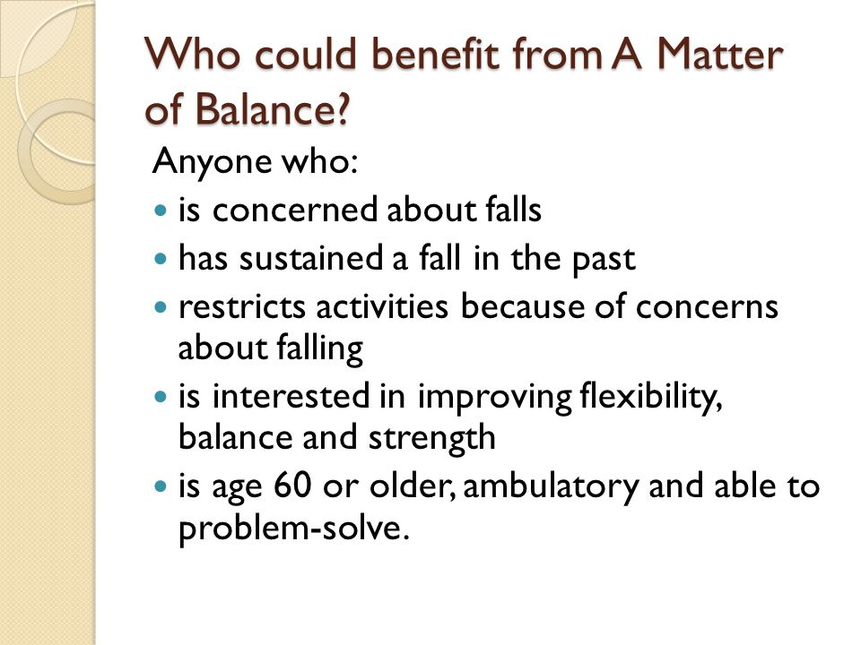 Who could benefit from A Matter of Balance