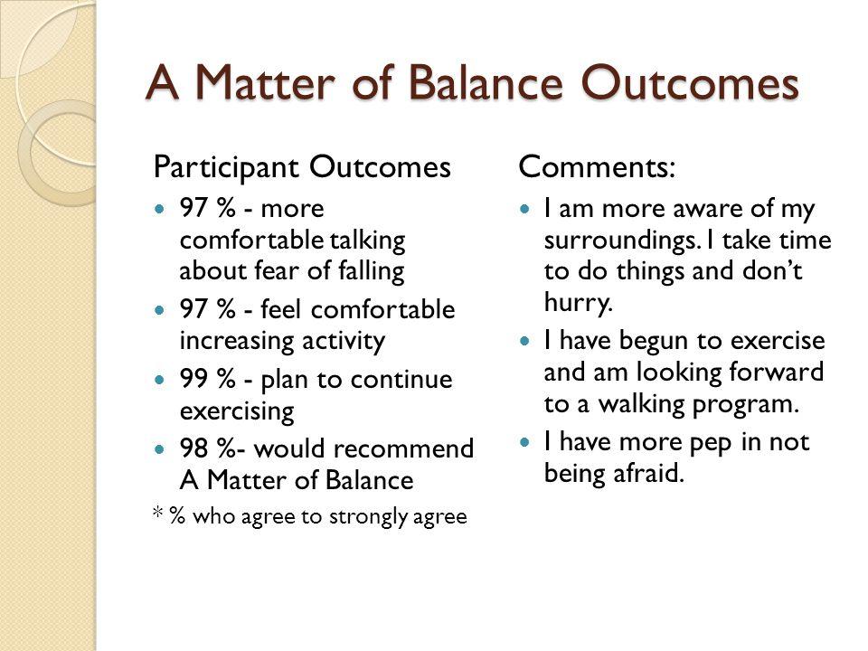 A Matter of Balance Outcomes