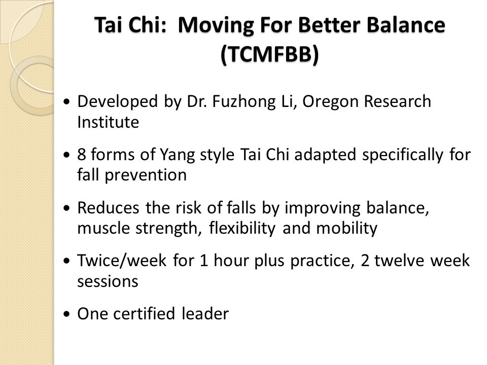 Tai Chi: Moving For Better Balance (TCMFBB)
