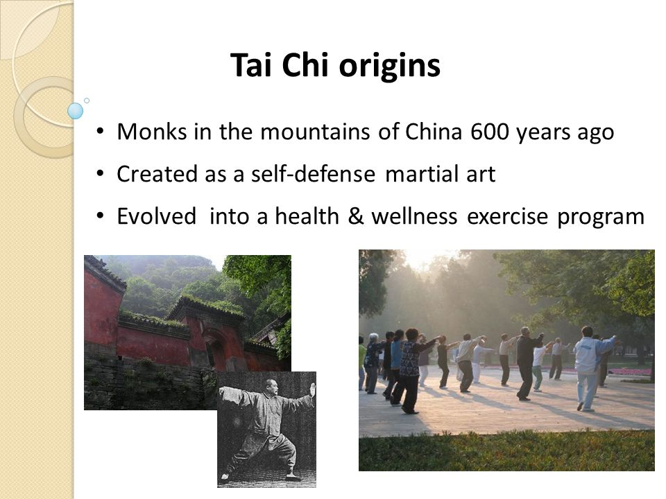 Tai Chi origins Monks in the mountains of China 600 years ago